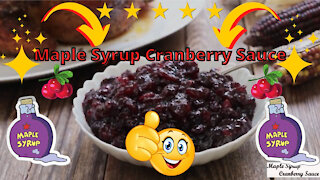 Delicious maple syrup cranberry sauce recipe