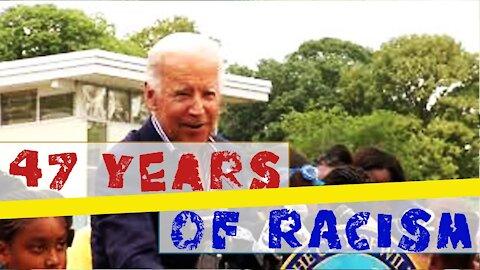 47 Years of Joe Biden's Racist Comments