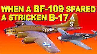 When a BF-109 Spared a B-17