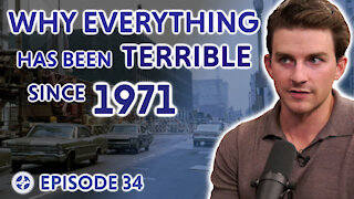 Why Everything Has Been Terrible Since 1971 (feat. Zak Slayback)