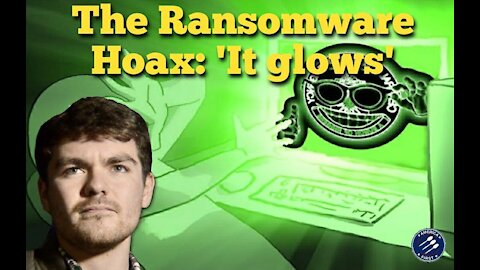 Nick Fuentes || The Colonial Pipeline Ransomware Hoax: 'It glows'