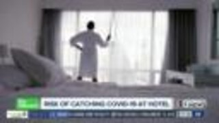 Risk of catching COVID-19 at hotels
