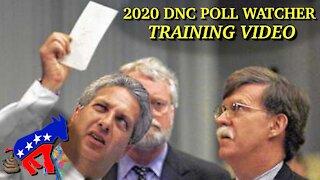 2020 Democrat Poll Watcher Training Video (Parody)