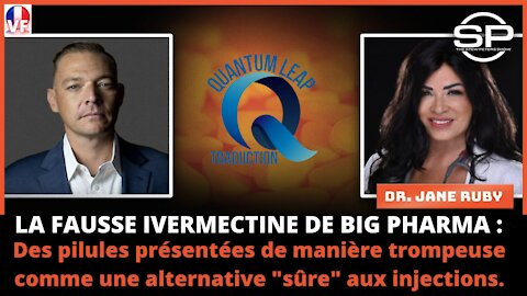 LA FAUSSE IVERMECTINE DE BIG PHARMA !