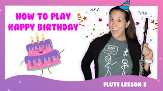 How To Play Happy Birthday On Flute | Flute Happy Birthday Lesson