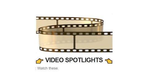 👉 VIDEO SPOTLIGHTS 👈