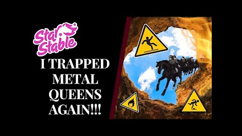 So. . . I Trapped Metal Queens... AGAIN! 💀 Star Stable Quinn Ponylord
