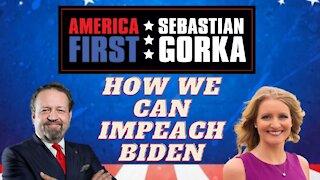 How we can impeach Biden. Jenna Ellis with Sebastian Gorka on AMERICA First