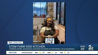 """Stem Farm and Kitchen says """"We're Open Baltimore!"""""""