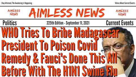 WHO Tries To Bribe Madagascar President To Poison Covid Remedy, Fauci's Done This All Before