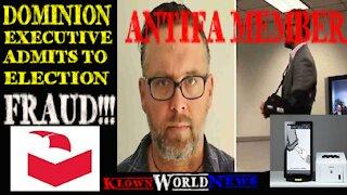 Dominion executive admits to fraud! Antifa member!