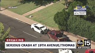 Serious crash near 19th Avenue and Thomas Road