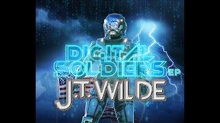 J.T. Wilde - Digital Soldiers