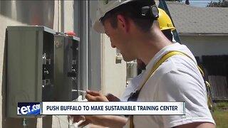 PUSH Buffalo to build Sustainability Workforce Training Center