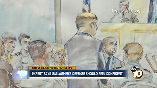Expert says Gallagher's defense should feel confident