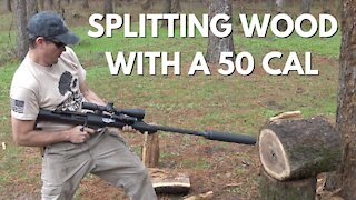Can You Split Firewood with a 50 Cal???