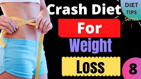 Best Crash Diet For Quick Weight Loss, Diet Plan, Side Effects   Diet Tips Series   Video no-8