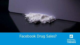 Facebook Drug Sales?