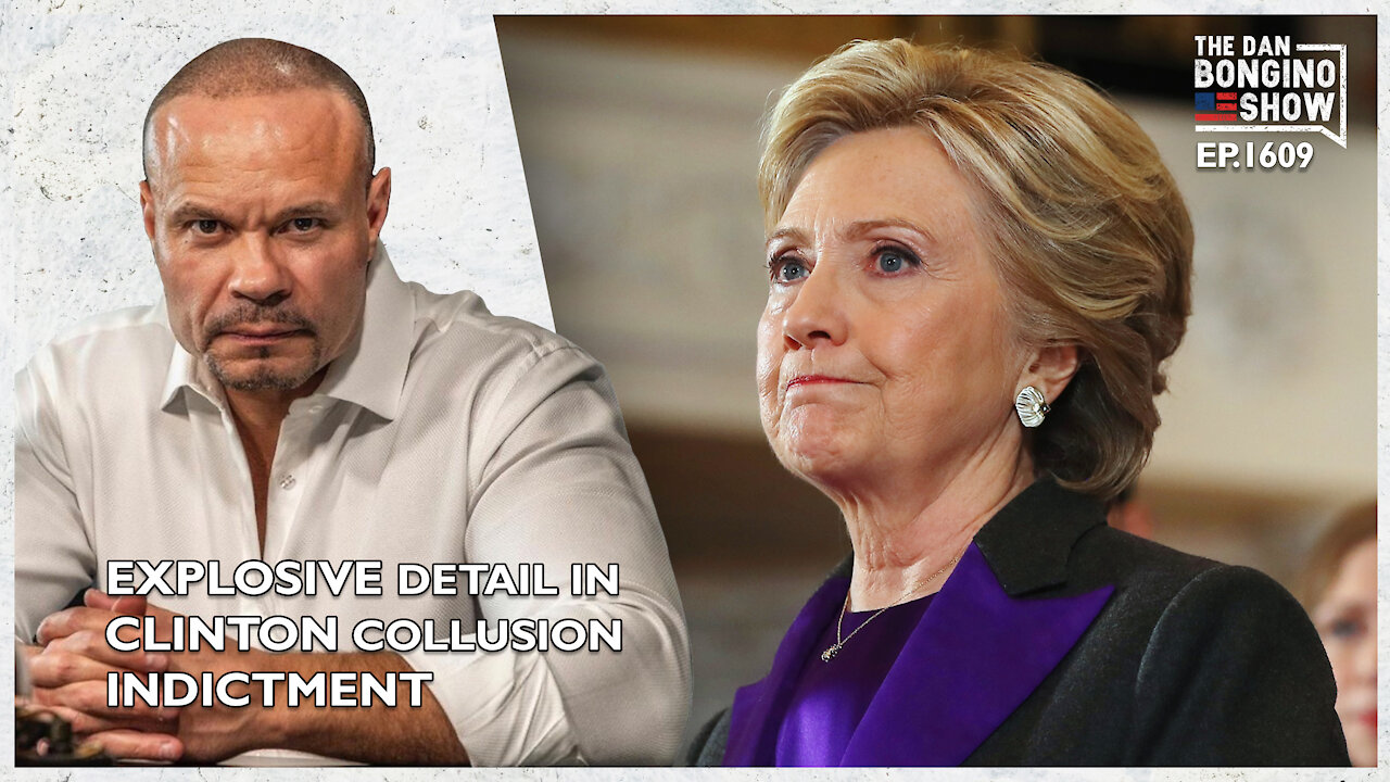 The Explosive New Detail in Clinton Collusion Indictment! - Dan Bongino Must Video