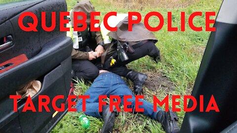 Quebec Police target Free Media 04/30/21