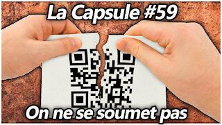 La Capsule #59 - On ne se soumet pas