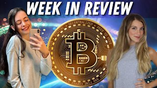 Crypto Week in Review with @CryptoFinally & @GirlGone_Crypto