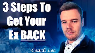 Steps To Get Your Ex Back