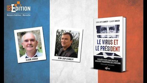 """Enquête sur l'une des plus grandes tromperies de l'Histoire : """"le virus et le Président"""""""