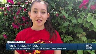 'Dear Class of 2020': AZ high school seniors share positive video amid COVID-19 pandemic