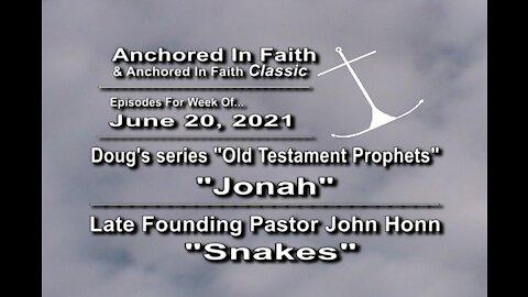 6/20/2021 AIFGC #1240 – Elder Doug on Enoch & #324 - John preaching on Snakes