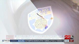 Delano City Council approves surveillance cameras