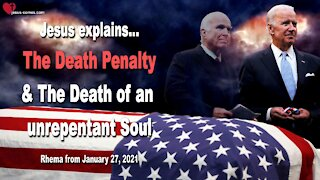 Jesus explains... Death Penalty & Death of an unrepentant Soul ❤️ Love Letter from Jesus Christ