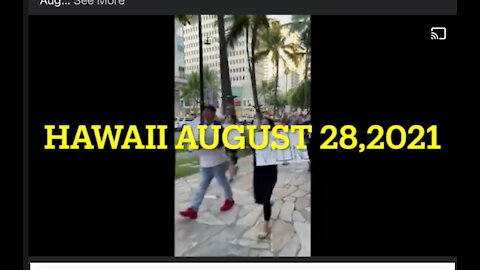 Anti-Vaccine March Erupts in Hawaii August 28, 2021