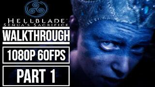 HELLBLADE SENUA'S SACRIFICE Gameplay Walkthrough Part 1