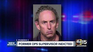 Former DPS supervisor indicted