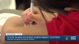 State plans student enrichment centers