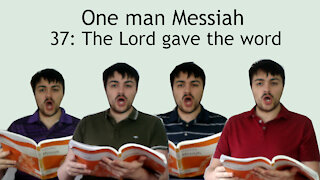 One man Messiah - The Lord gave the word - Handel