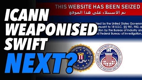 PressTV domain seized. ICANN weaponised. Is SWIFT next?
