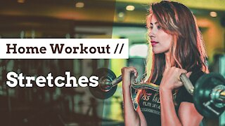 Stretches 2 - Home Workout Training Course