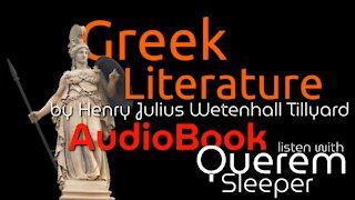 "AudioBook ""Greek Literature"" by Henry Julius Wetenhall Tillyard | with Querem Sleeper"