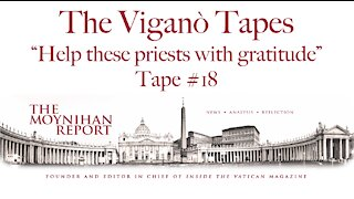 """The Vigano Tapes #18: """"Help these priests with gratitude"""""""
