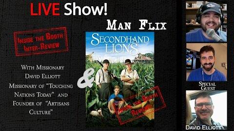 LIVE Show! Man Flix/Month #InterReview Missionary David Elliott, Reviewing Secondhand Lions