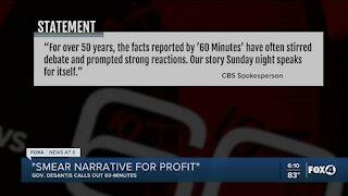 "DeSantis calls 60 Minutes story ""smear narrative for profit"""