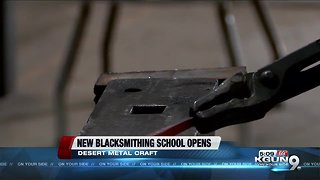 New blacksmithing school opens in Tucson