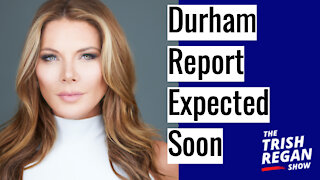 """The Durham Report Is Coming Out - """"Some May Go To Prison"""" Ep. 125"""