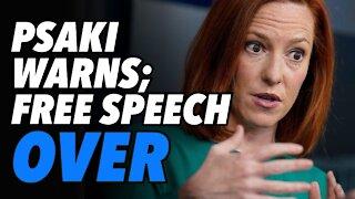 Psaki sends free speech warning to America