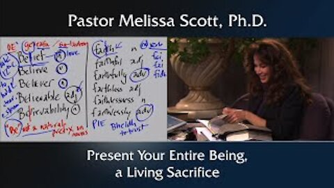 Present Your Entire Being, a Living Sacrifice