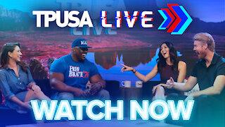 Watch TPUSA LIVE Now! 9/20/21