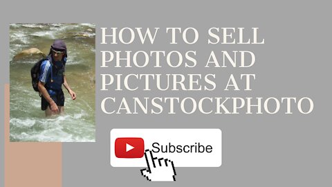 How to Sell photos and Pictures at can stock photo and earn money - man & camera