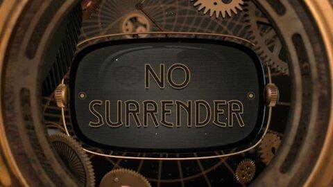 No Surrender Part 1: Stand (9/5/21)